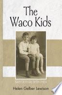 The Waco Kid(S)