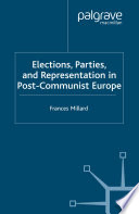 Elections Parties And Representation In Post Communist Europe