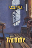 Tartuffe: The Hypocrite
