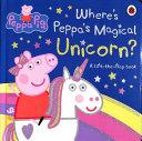 Peppa Pig  Where s Peppa s Magical Unicorn