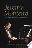 Jeremy Monteiro: Late-Night Thoughts of a Jazz Musician