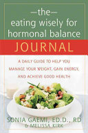 The Eating Wisely for Hormonal Balance Journal