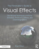 Cover of The Filmmaker's Guide to Visual Effects