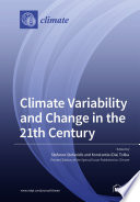 Climate Variability and Change in the 21th Century