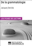 De la grammatologie de Jacques Derrida