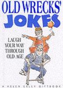 Old Wrecks  Jokes