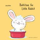 Bathtime for Little Rabbit Book PDF