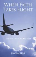 When Faith Takes Flight Book PDF