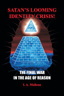Satan s Looming Identity Crisis  the Final War in the Age of Reason