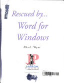 Rescued by Word for Windows
