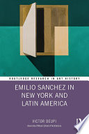 Read Online Emilio Sanchez in New York and Latin America For Free