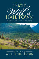Uncle Will'S Hail Town