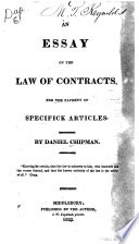 An Essay On The Law Of Contracts For The Payment Of Specifick  An Essay On The Law Of Contracts For The Payment Of Specifick Articles   Daniel Chipman Full View