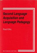 Second Language Acquisition & Language Pedagogy