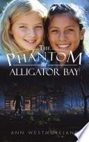 The Phantom at Alligator Bay