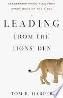 Leading from the Lion s Den