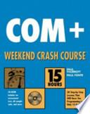 COM+ Weekend Crash Course