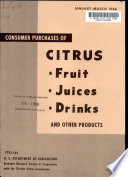 Consumer Purchases of Citrus Fruit, Juices, Drinks and Other Products