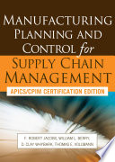 Manufacturing Planning and Control for Supply Chain Management