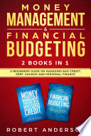 Money Management Financial Budgeting 2 Books In 1