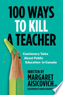 100 Ways to Kill a Teacher