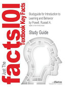 Studyguide for Introduction to Learning and Behavior by Russell A  Powell  Isbn 9781111834302