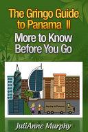 The Gringo Guide to Panama II