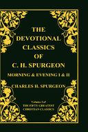 Devotional Classics of C  H  Spurgeon
