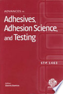 Advances in Adhesives  Adhesion Science  and Testing Book