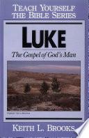 Luke Teach Yourself The Bible Series