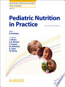 """Pediatric Nutrition in Practice"" by B. Koletzko, J. Bhatia, Z.A. Bhutta, P. Cooper, M. Makrides, R. Uauy, W. Wang"