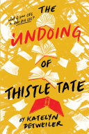 Pdf The Undoing of Thistle Tate