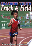 """Coaching Youth Track and Field"" by American Sport Education Program, USA Track & Field, Hershey Company"