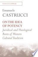 On the Idea of Potency