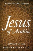 Jesus of Arabia