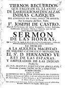 Tiernos recuerdos  que excitan el llanto     por la muerte del Rev  Padre Fr  J  de Castro     Sermon de     honras  etc   on Machab  iv  37
