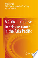 A Critical Impulse To E Governance In The Asia Pacific
