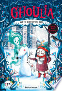Ghoulia and the Ghost with No Name  Book  3  Book PDF