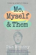Me, Myself and Them Book