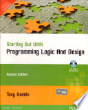 Starting Out with Programming Logic and Design, 2/e