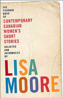 The Penguin Book of Contemporary Canadian Women s Short Stories