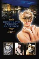 Desperate Pursuit in Venice Book PDF