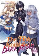 The Holy Knight's Dark Road: Volume 2
