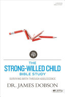 The Strong-Willed Child Bible Study