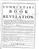 A Commentary upon the Book of the Revelation ... by ... James Durham ... [Edited by John Carstairs. With the text.] As also two sermons preached by the author, on Rev. XXII. 20. Together with a collection of some memorable things in his life