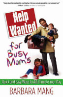 Help Wanted for Busy Moms