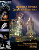Spacecraft Systems Design and Operations