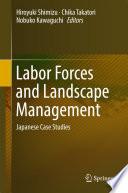Labor Forces and Landscape Management