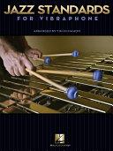 Jazz Standards for Vibraphone  Songbook