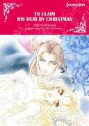 TO CLAIM HIS HEIR BY CHRISTMAS Pdf/ePub eBook
